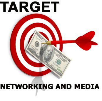 Target Networking and Media